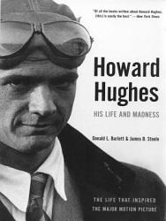 Howard Hughes His Life And Madness Book PDF