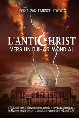 L Antichrist Vers Un Djihad Mondial