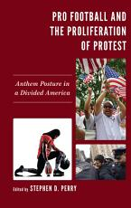 Pro Football and the Proliferation of Protest PDF