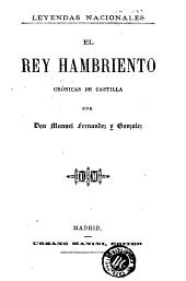 El Rey hambriento: crónicas de Castilla