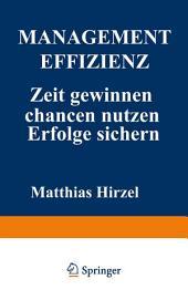 Management Effizienz: Zeit gewinnen Chancen nutzen Erfolge sichern, Ausgabe 3