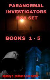 Paranormal Investigators Box Set: Books 1 - 5