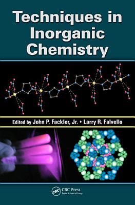 Techniques in Inorganic Chemistry