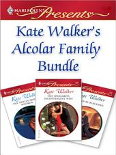 Kate Walker's Alcolar Family Bundle: Wife For Real\The Twelve-Month Mistress\The Spaniard's Inconvenient Wife\Bound by Blackmail