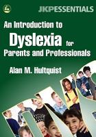 An Introduction to Dyslexia for Parents and Professionals PDF
