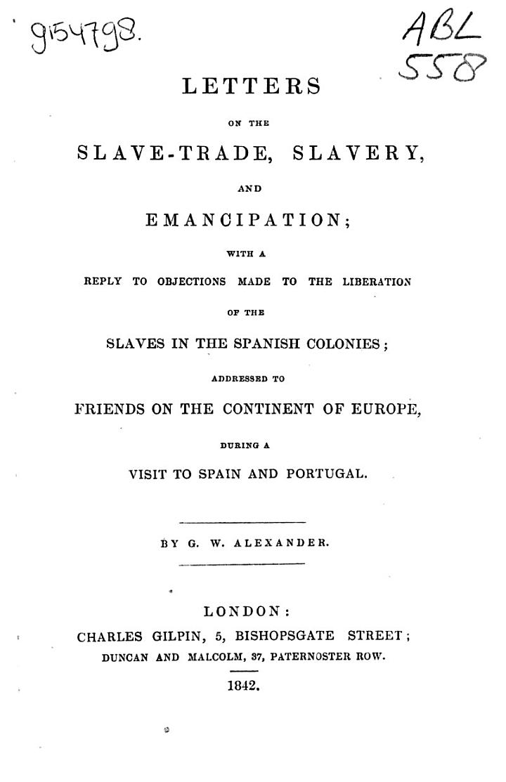 Letters on the Slave-trade, Slavery, and Emancipation