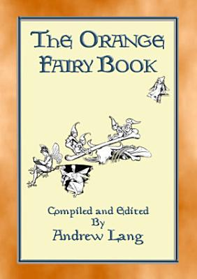 THE ORANGE FAIRY BOOK illustrated edition PDF