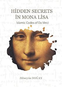Hidden Secrets in Mona Lisa