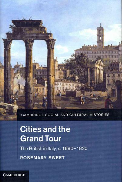 Download Cities and the Grand Tour Book