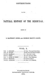 Contributions to the Natural History of the Bermudas: Volume 1