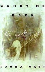 Carry Me Back Book PDF