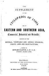 The Supplement to the Cyclopaedia of India and of Eastern and Southern Asia, Etc