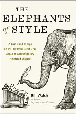The Elephants of Style