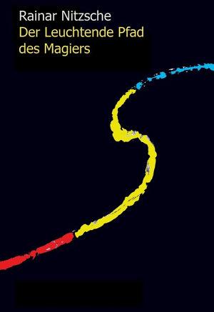 Der Leuchtende Pfad des Magiers PDF
