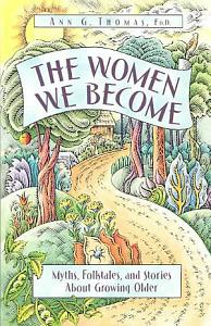 The Women We Become Book