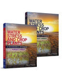 Water Stress and Crop Plants, 2 Volume Set