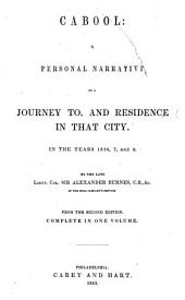 Cabool: a personal narrative of a journey to, and residence in, that city, in the years 1836, 7, and 8 ... From the second edition, etc