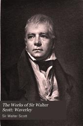The Works of Sir Walter Scott: Waverley