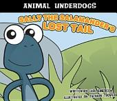Sally the Salamander's Lost Tail