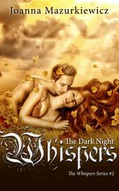 The Dark Night Whispers (Paranormal Romance, fea, sprite, ghost, love): The Whispers Series #2