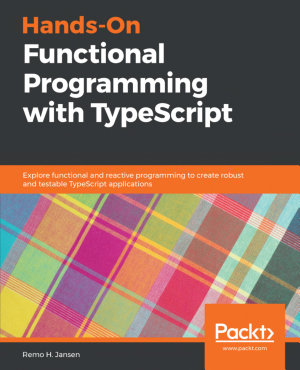 Hands On Functional Programming with TypeScript