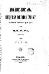 Emma, duquesa de Richemont: drama en tres actos y en prosa