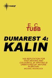 Kalin: The Dumarest Saga, Book 4