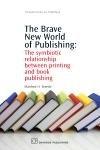 The Brave New World of Publishing