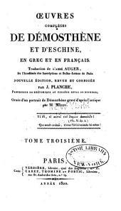 Oeuvres complètes de Démosthène et d'Eschine: en Grec et en Français, Volume3