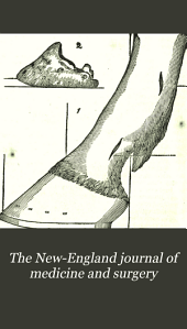 The New England Journal of Medicine and Surgery: Volume 10