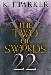 The Two of Swords: Part Twenty-Two