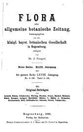 Flora: oder, Allgemeine botanische Zeitung, Band 68