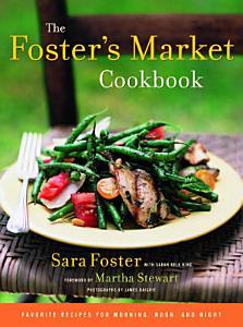 The Foster s Market Cookbook Book
