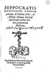 Hippocratis ... De flatibus liber, ab Adriano Alemano, sorceensi apud Parisios doctore Medico, commentariis illustratus