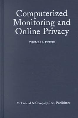 Computerized Monitoring and Online Privacy PDF