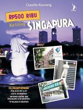 Rp500 Ribu Keliling Singapura