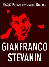 Gianfranco Stevanin: Il Mostro di Terrazzo