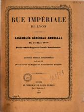 Rue impériale de Lyon. Assemblée générale annuelle du 18 mars 1858: procès-verbal et rapport du Conseil d'administration