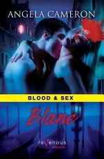 Blood & Sex: Blane