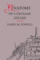 Anatomy of a Crusade  1213 1221 PDF
