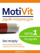 MotiVit: Pigułki motywacyjne. Seria 1