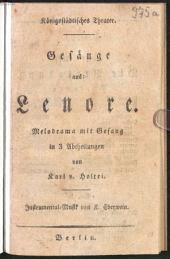 Gesänge aus: Lenore: Melodrama mit Gesang in 3 Abtheilungen