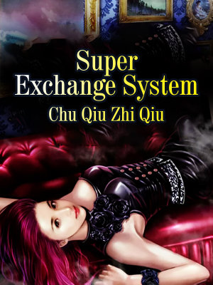 Super Exchange System