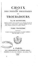 Choix des poésies originales des troubadours: Volume3
