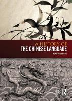 A History of the Chinese Language PDF