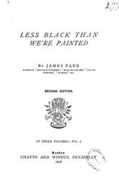 Less Black Than We're Painted: Volume 1