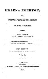 Helena Egerton; or Traits of female character, by the author of Always happy