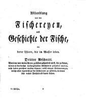Allgemeine Abhandlung von den Fischereyen und Geschichte der Fische: Band 3