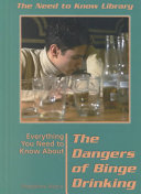 Everything You Need to Know about the Dangers of Binge Drinking Book