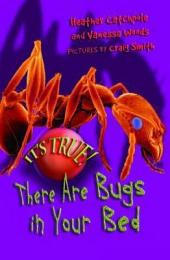 It's True! There ARE bugs in your bed (4): There are Bugs in Your Bed